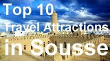Sousse, Tunisia Travel Guide – Top 10 Must-See Attractions